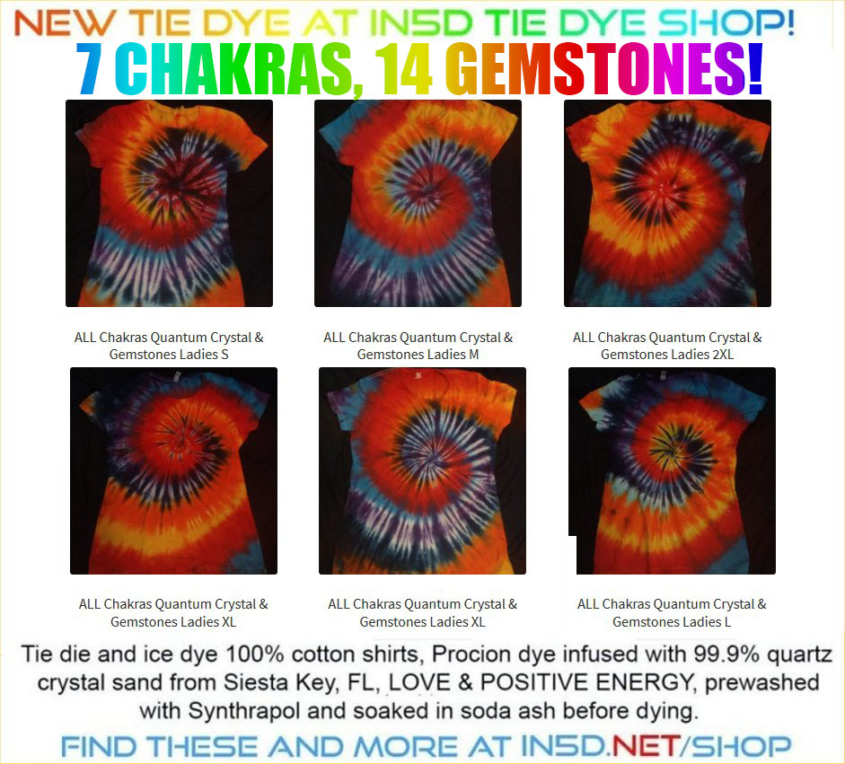 New LADIES 7 Chakra, 14 Gemstone Quantum Tie Dye Shirts