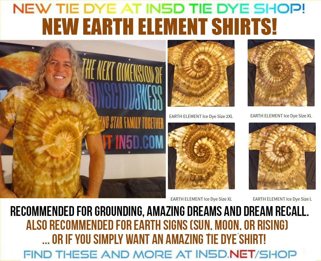 NEW Earth Element shirts, all sizes at In5D Quantum Tie Dye!