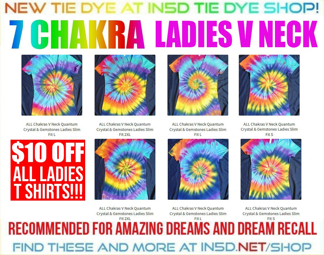 NEW 7 CHAKRA QUANTUM CRYSTAL Ladies V Neck Tie Dye Shirts